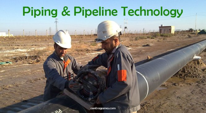 Piping & Pipeline Technology